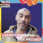 Лийрой Торнхил (ex-Prodigy) идва на SPICE Music Festival 2021 в Бургас